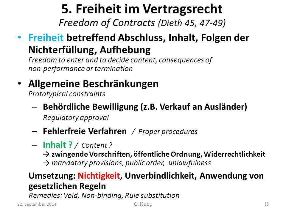 5. Freiheit im Vertragsrecht Freedom of Contracts (Dieth 45, 47-49)