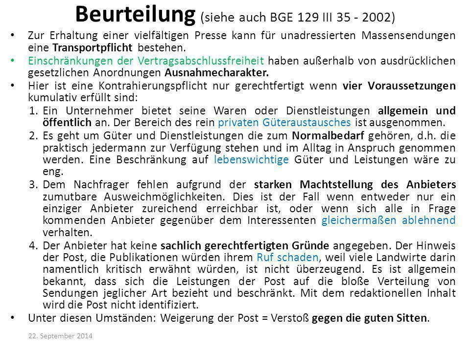 Beurteilung (siehe auch BGE 129 III 35 - 2002)