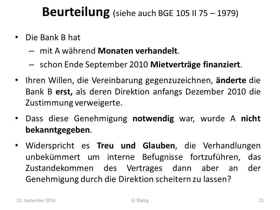 Beurteilung (siehe auch BGE 105 II 75 – 1979)