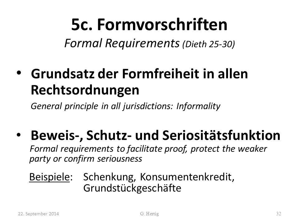5c. Formvorschriften Formal Requirements (Dieth 25-30)