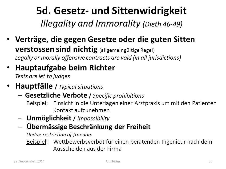 5d. Gesetz- und Sittenwidrigkeit Illegality and Immorality (Dieth 46-49)