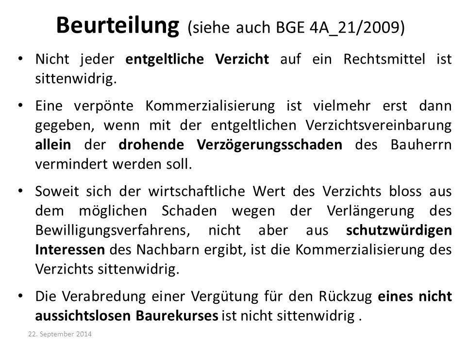 Beurteilung (siehe auch BGE 4A_21/2009)