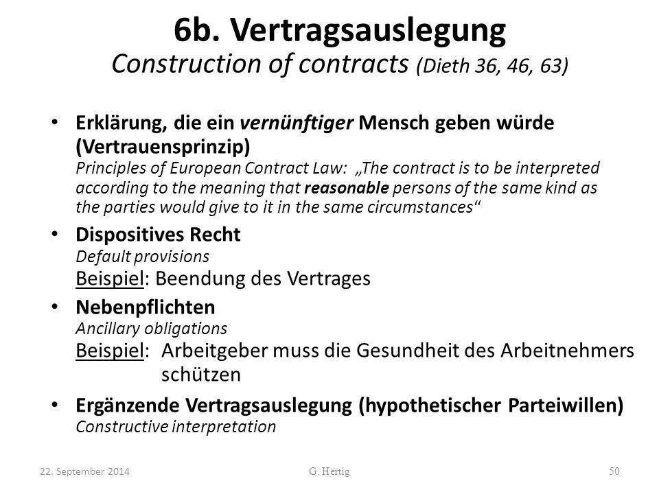 6b. Vertragsauslegung Construction of contracts (Dieth 36, 46, 63)