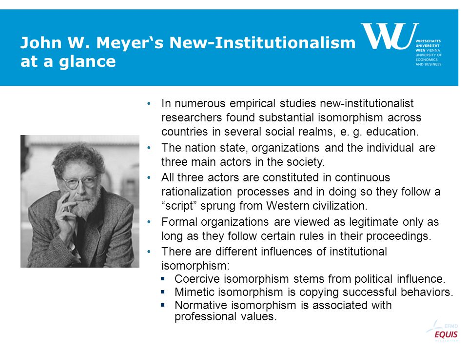 John W. Meyer's New-Institutionalism at a glance