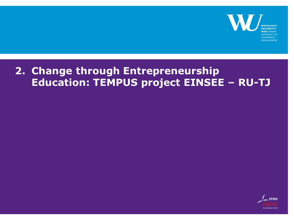 Change through Entrepreneurship Education: TEMPUS project EINSEE – RU-TJ