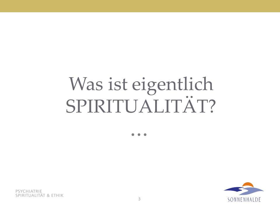 Was ist eigentlich SPIRITUALITÄT