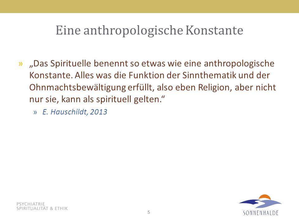 Eine anthropologische Konstante