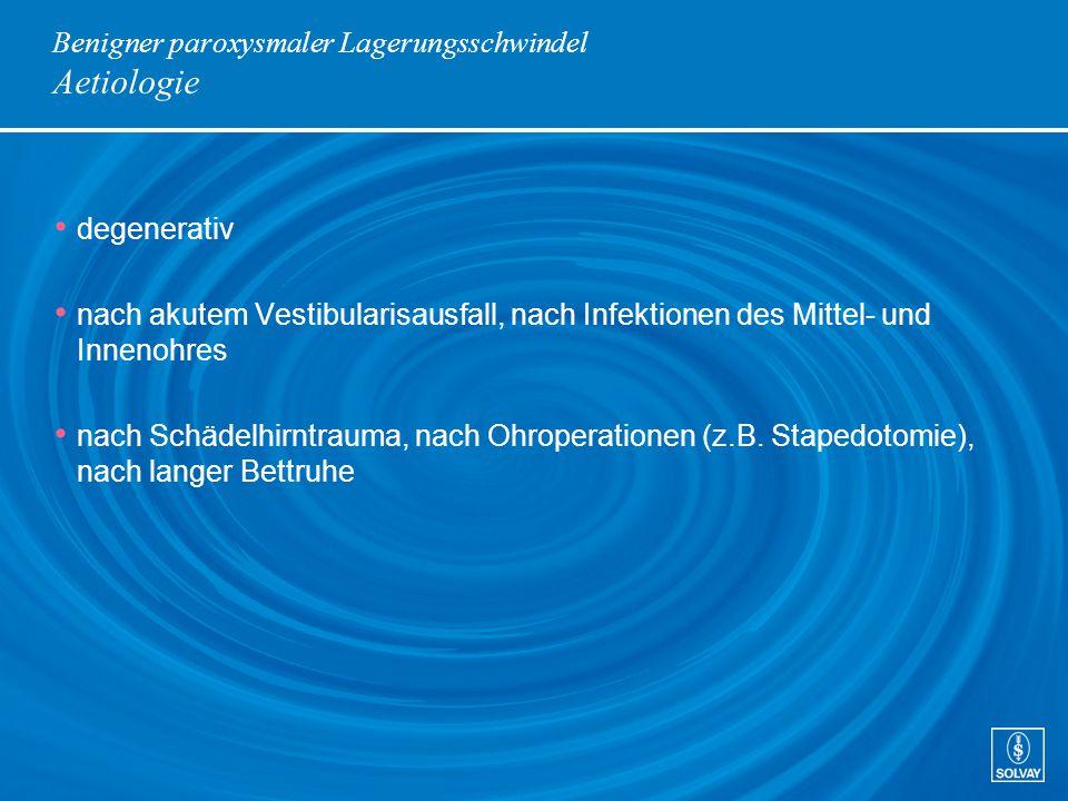 Benigner paroxysmaler Lagerungsschwindel Aetiologie