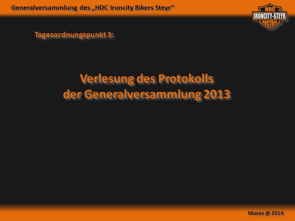 Verlesung des Protokolls der Generalversammlung 2013