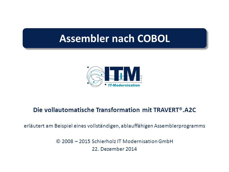 Die vollautomatische Transformation mit TRAVERT®.A2C