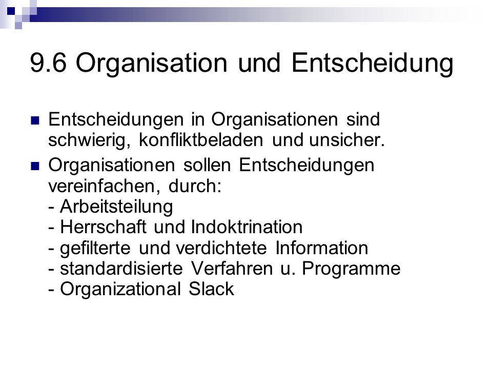 9.6 Organisation und Entscheidung