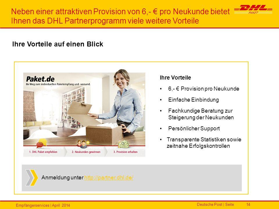 Neben einer attraktiven Provision von 6,- € pro Neukunde bietet Ihnen das DHL Partnerprogramm viele weitere Vorteile