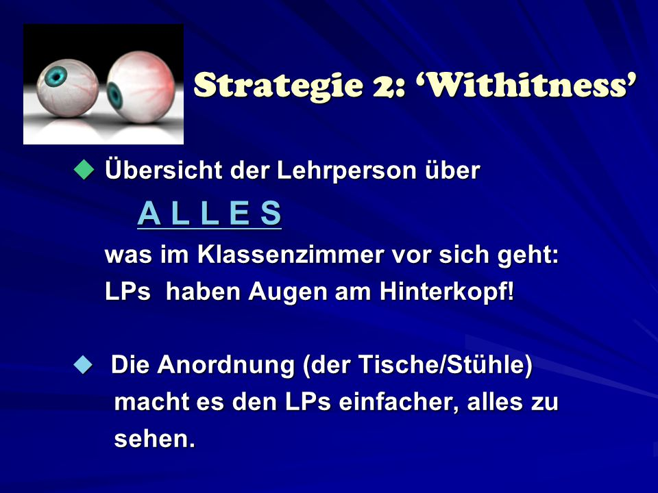 Strategie 2: 'Withitness'
