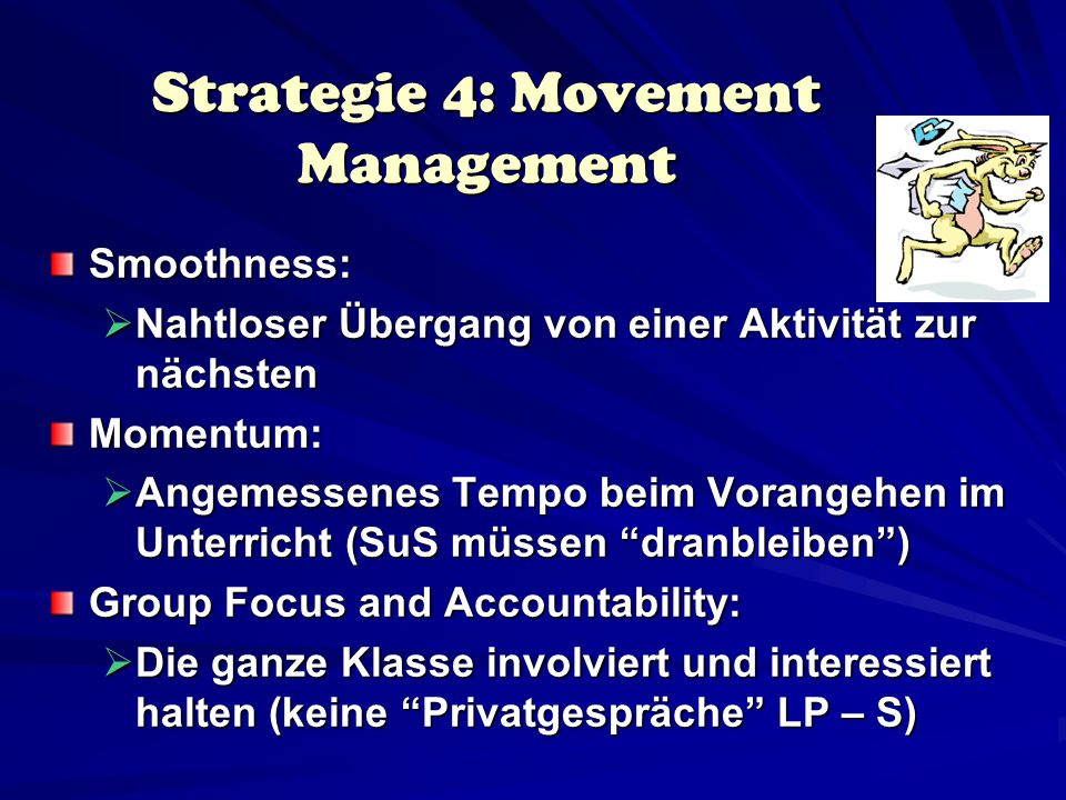 Strategie 4: Movement Management