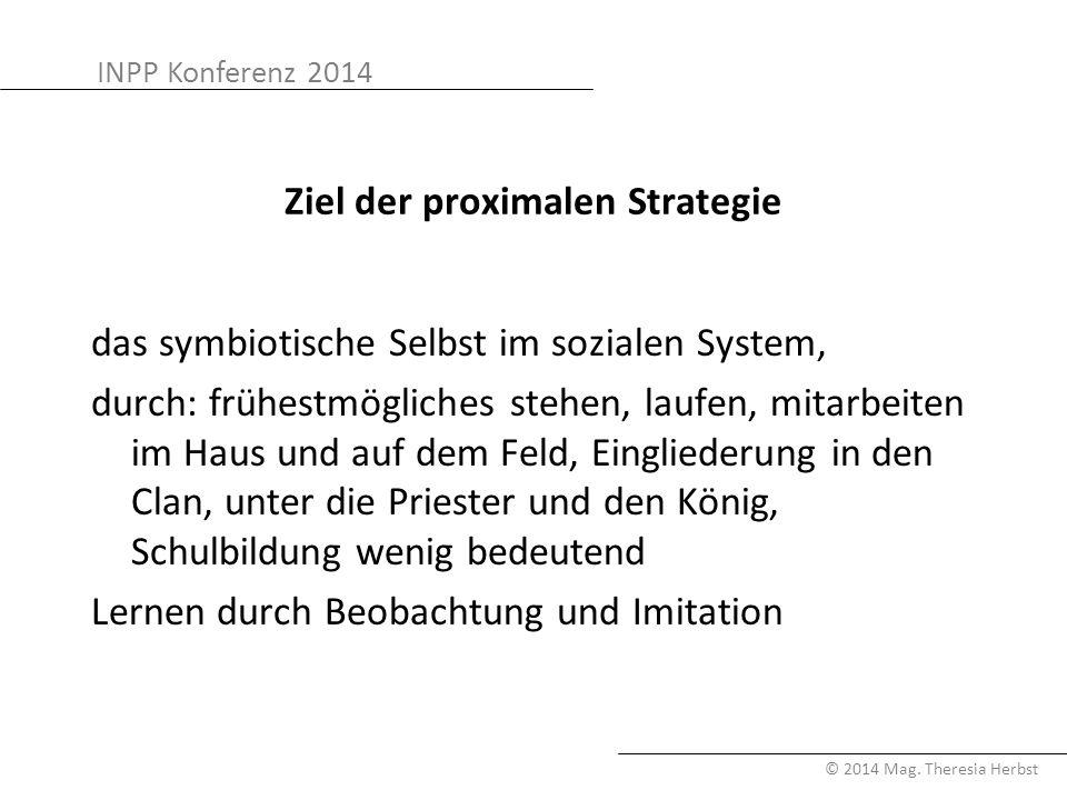 Ziel der proximalen Strategie
