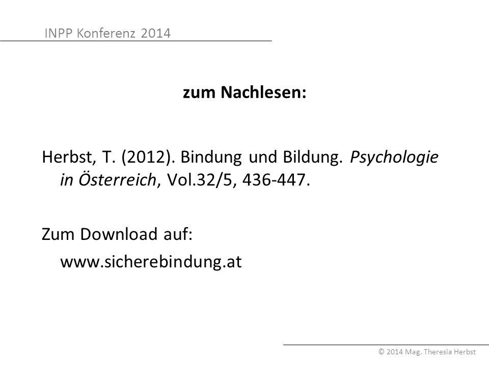zum Nachlesen: Herbst, T. (2012). Bindung und Bildung.