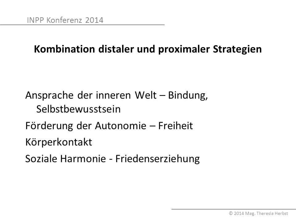 Kombination distaler und proximaler Strategien