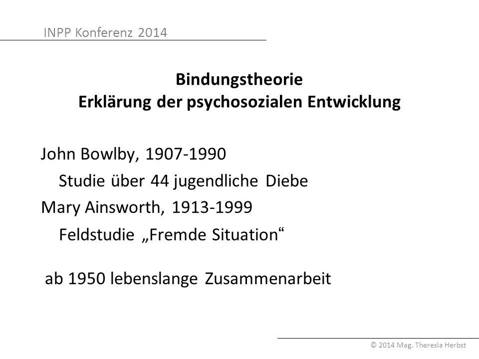 Bindungstheorie Erklärung der psychosozialen Entwicklung