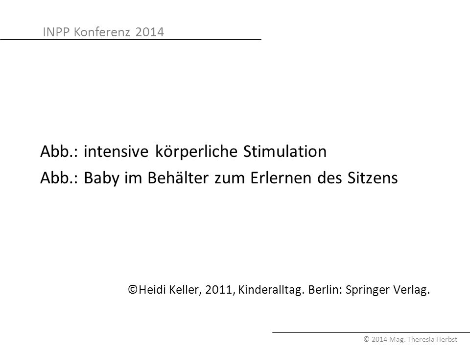 Abb.: intensive körperliche Stimulation