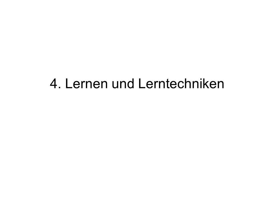 4. Lernen und Lerntechniken