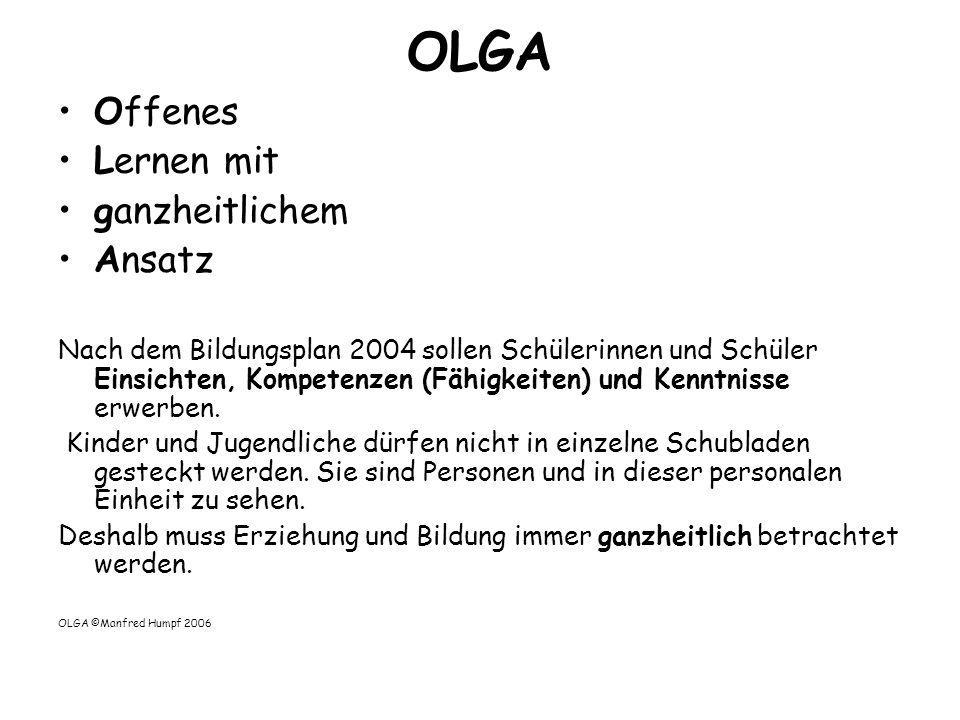 OLGA Offenes Lernen mit ganzheitlichem Ansatz