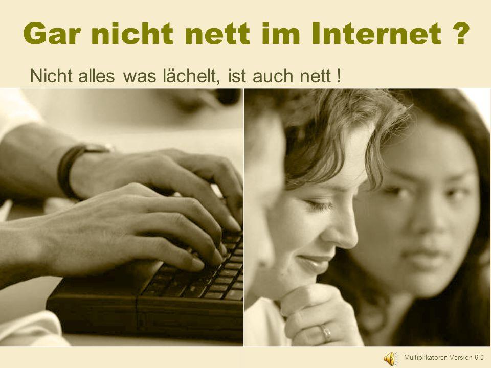 Gar nicht nett im Internet