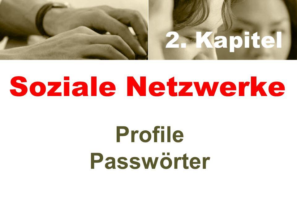 2. Kapitel Soziale Netzwerke Profile Passwörter