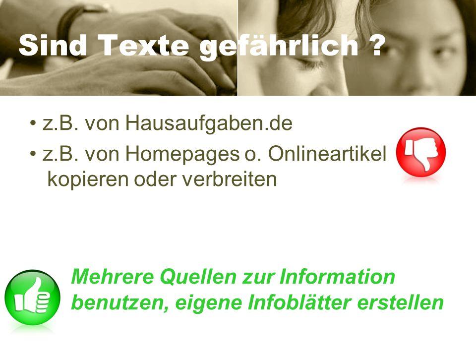 Sind Texte gefährlich • z.B. von Hausaufgaben.de