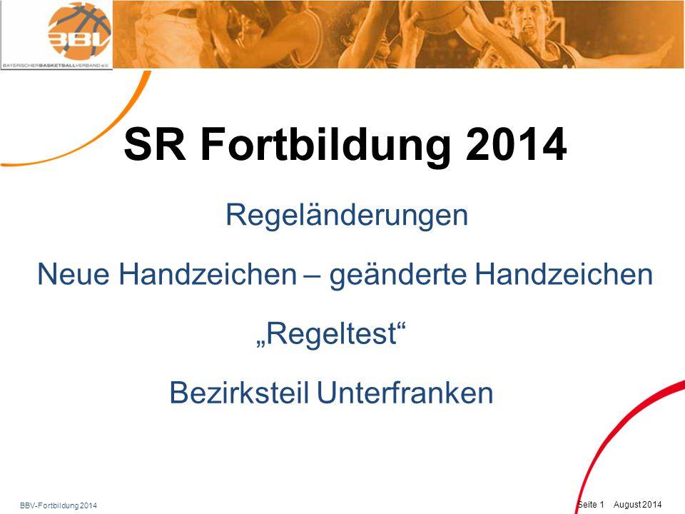 SR Fortbildung 2014 Regeländerungen