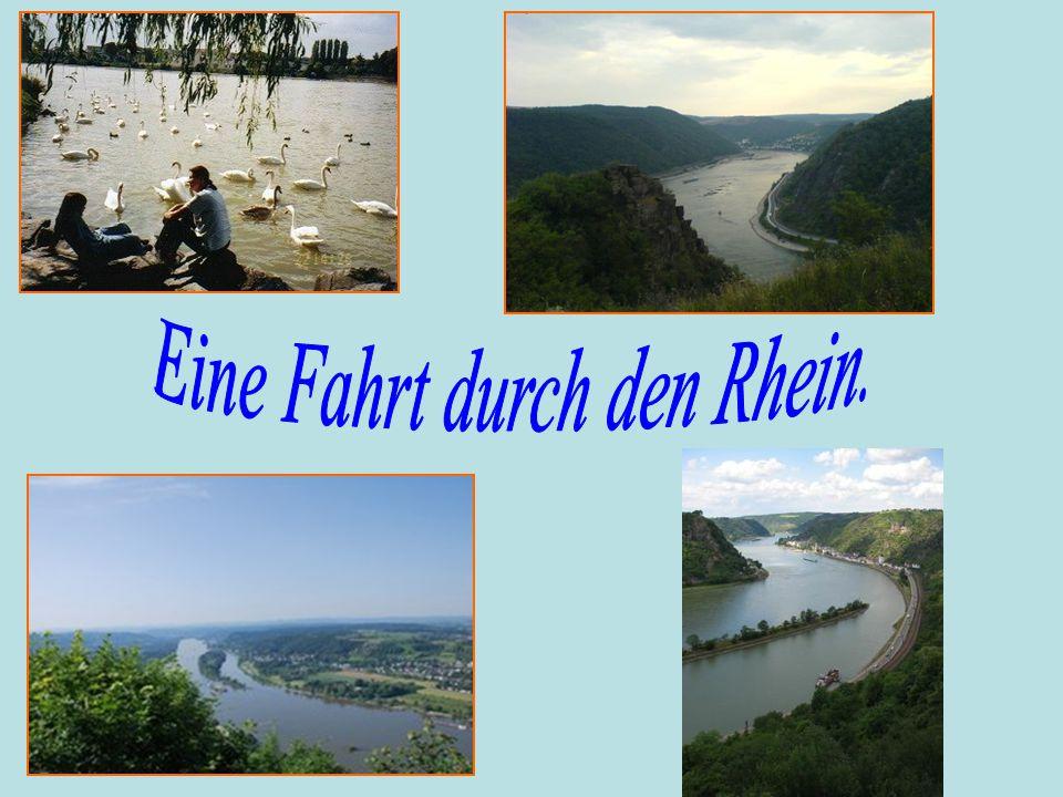 Eine Fahrt durch den Rhein.