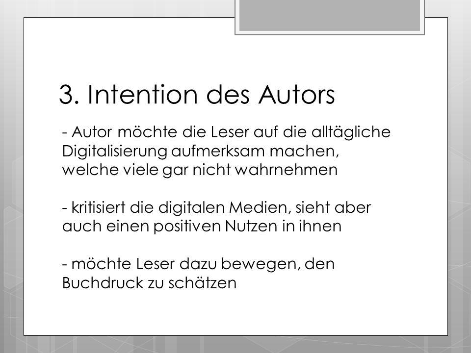 3. Intention des Autors