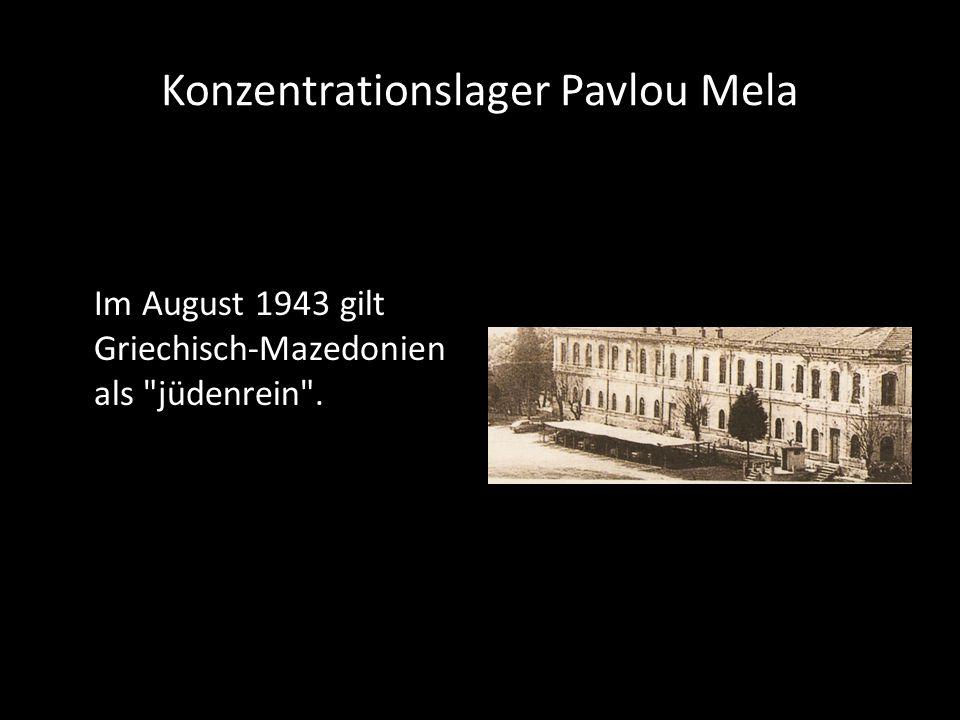 Konzentrationslager Pavlou Mela