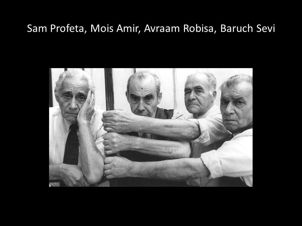 Sam Profeta, Mois Amir, Avraam Robisa, Baruch Sevi