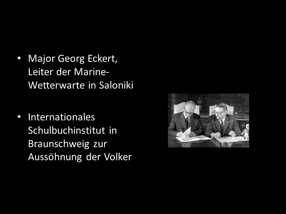 Major Georg Eckert, Leiter der Marine-Wetterwarte in Saloniki