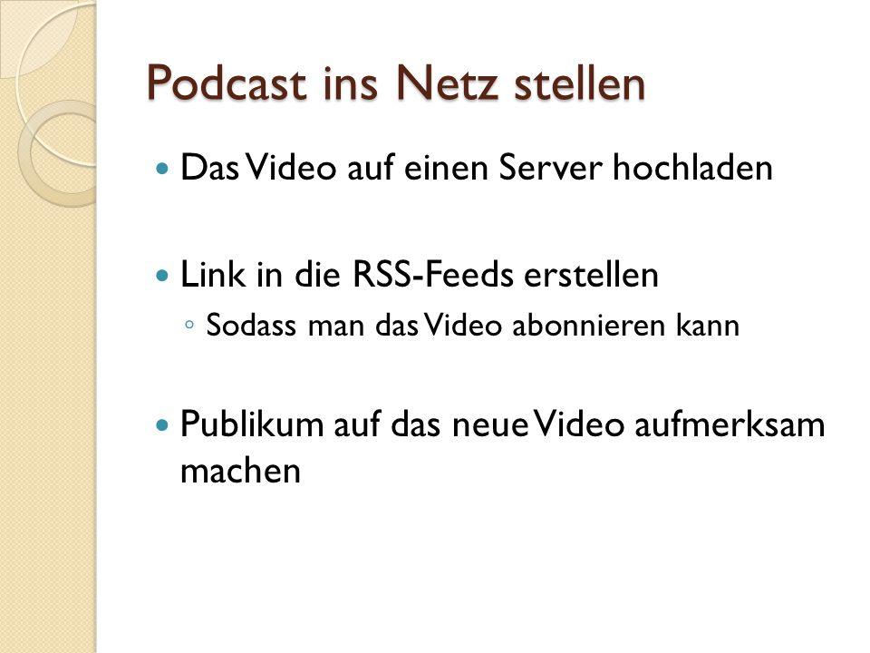 Podcast ins Netz stellen