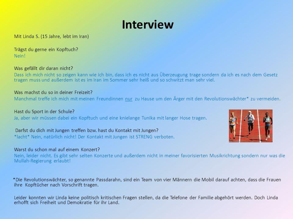 Interview Mit Linda S. (15 Jahre, lebt im Iran)