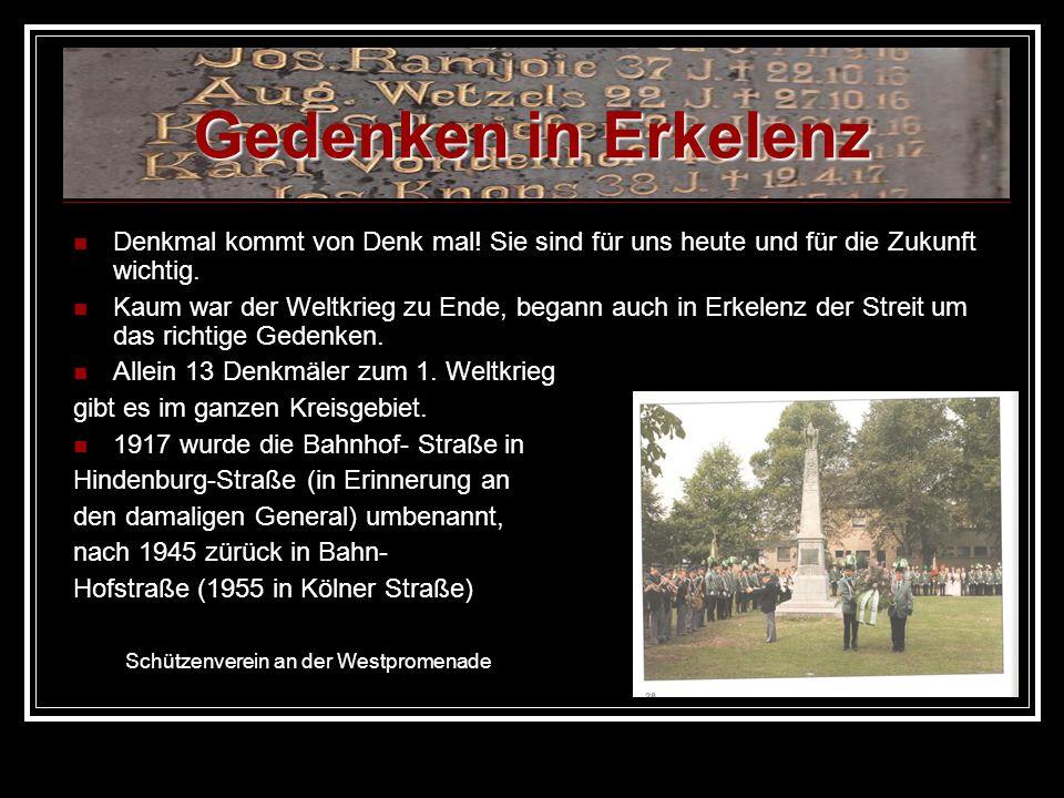 Gedenken in Erkelenz Denkmal kommt von Denk mal! Sie sind für uns heute und für die Zukunft wichtig.