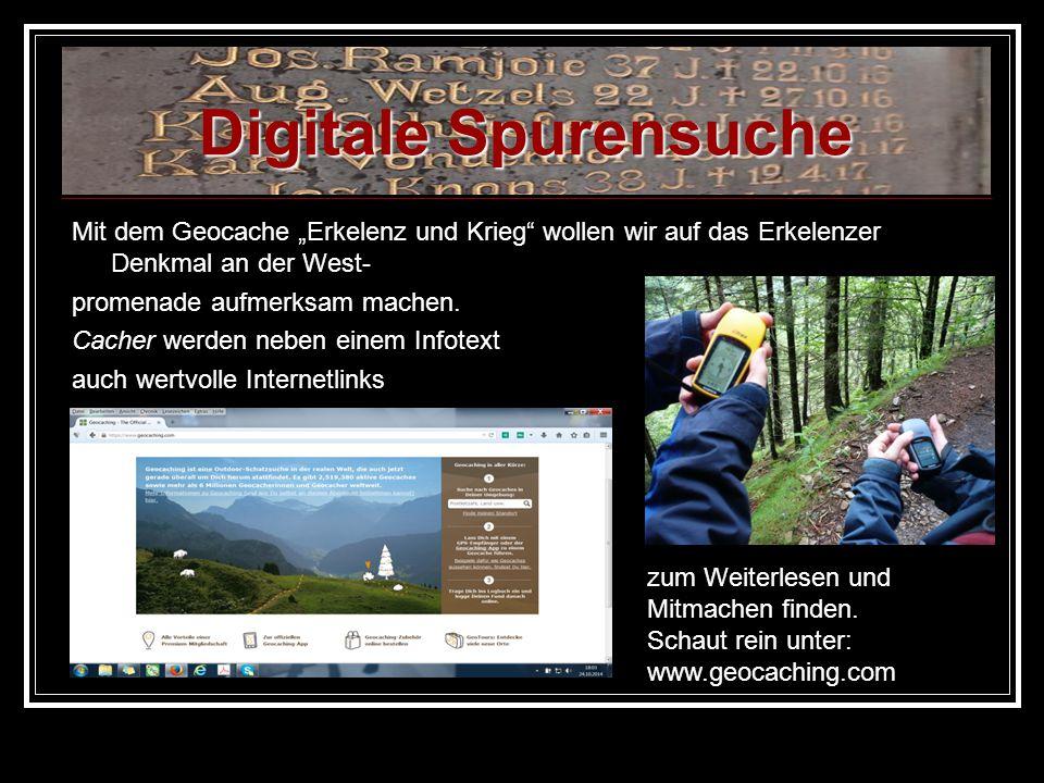 """Digitale Spurensuche Mit dem Geocache """"Erkelenz und Krieg wollen wir auf das Erkelenzer Denkmal an der West-"""