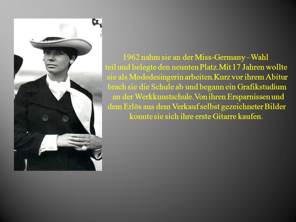1962 nahm sie an der Miss-Germany –Wahl