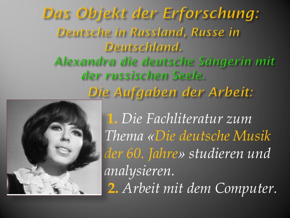 Das Objekt der Erforschung: Deutsche in Russland, Russe in Deutschland