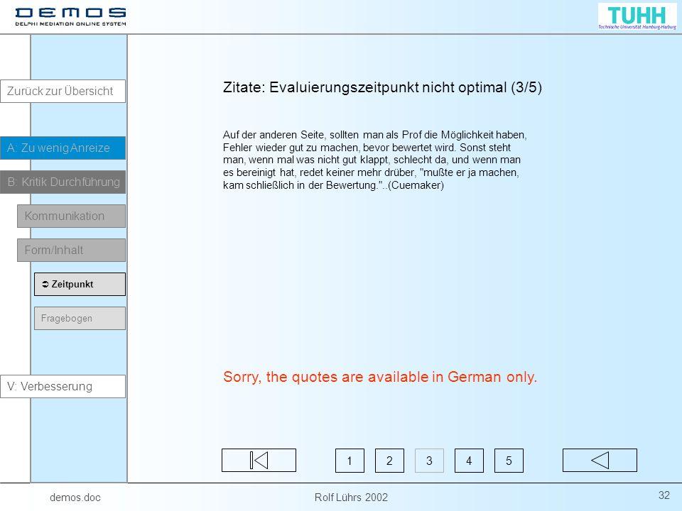 Zitate: Evaluierungszeitpunkt nicht optimal (3/5)