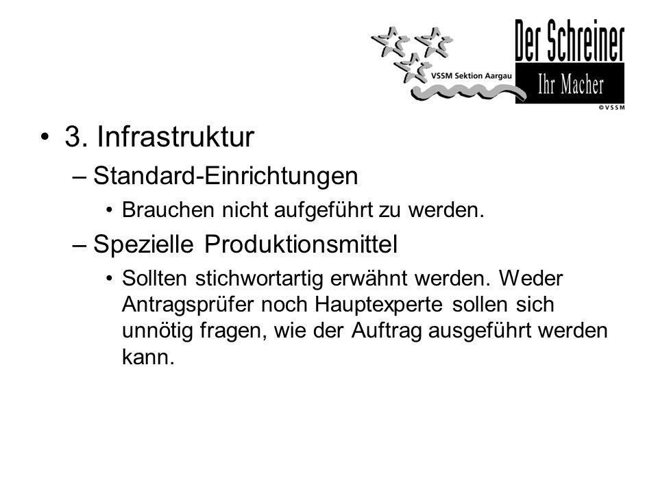 3. Infrastruktur Standard-Einrichtungen Spezielle Produktionsmittel