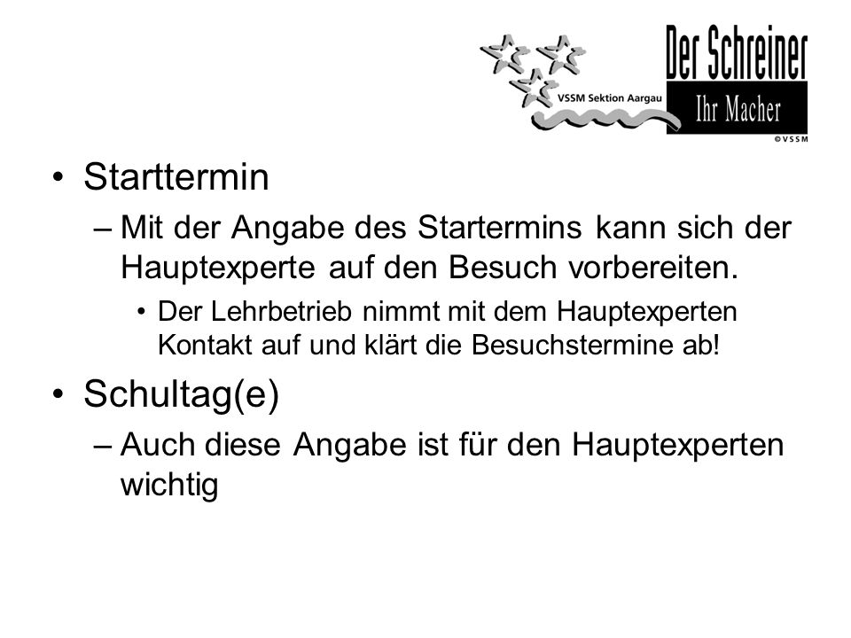 Starttermin Schultag(e)