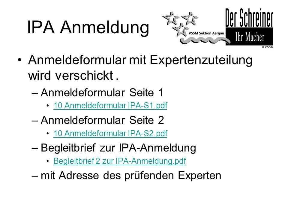 IPA Anmeldung Anmeldeformular mit Expertenzuteilung wird verschickt .