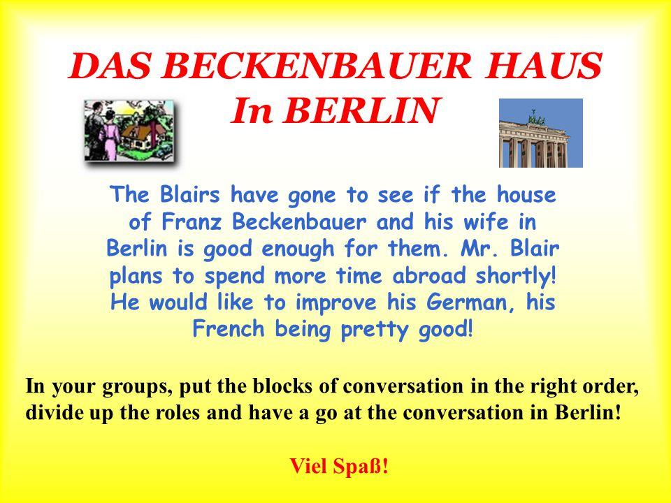 DAS BECKENBAUER HAUS In BERLIN