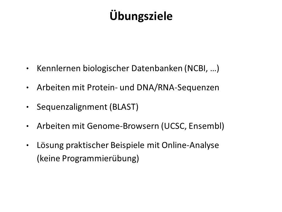 Übungsziele Kennlernen biologischer Datenbanken (NCBI, …)