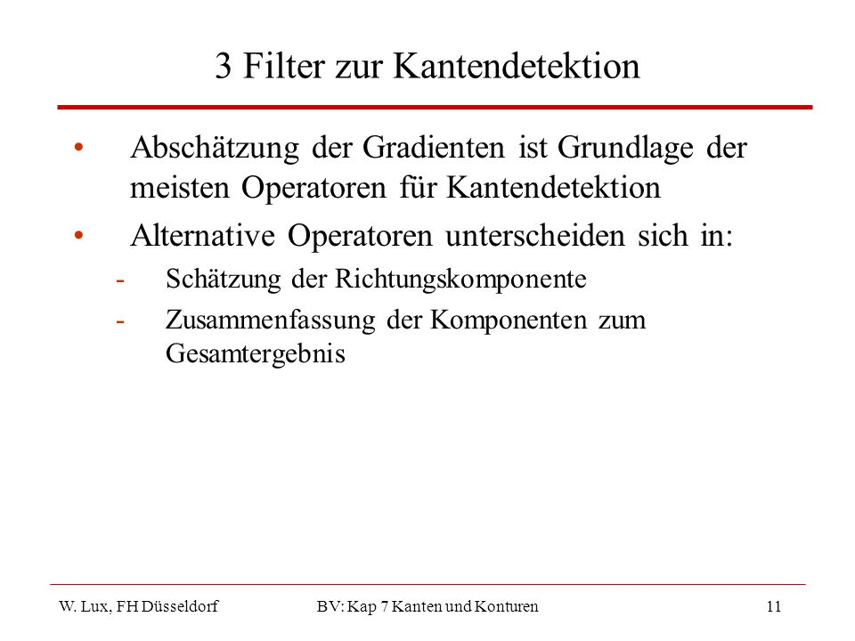 3 Filter zur Kantendetektion