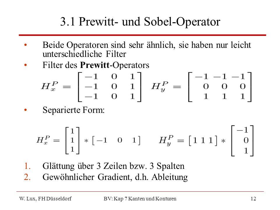 3.1 Prewitt- und Sobel-Operator