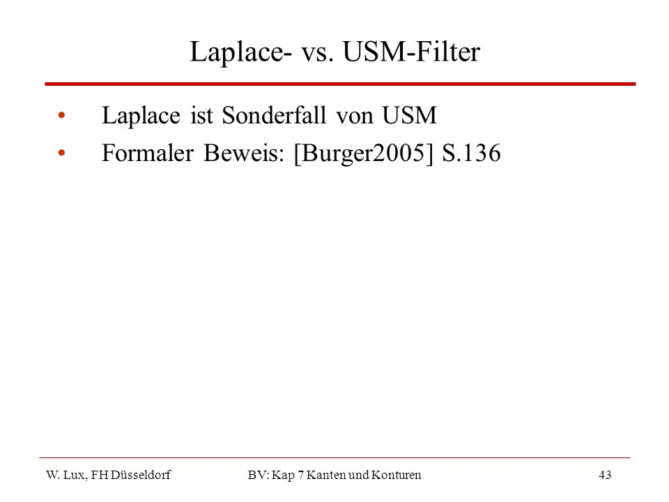Laplace- vs. USM-Filter