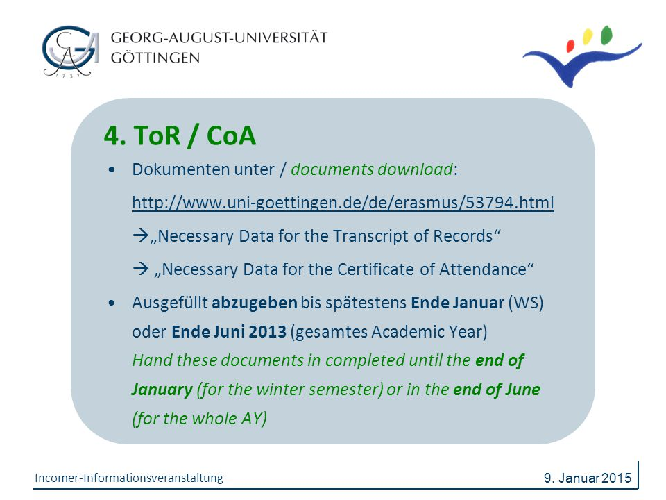 4. ToR / CoA Dokumenten unter / documents download: